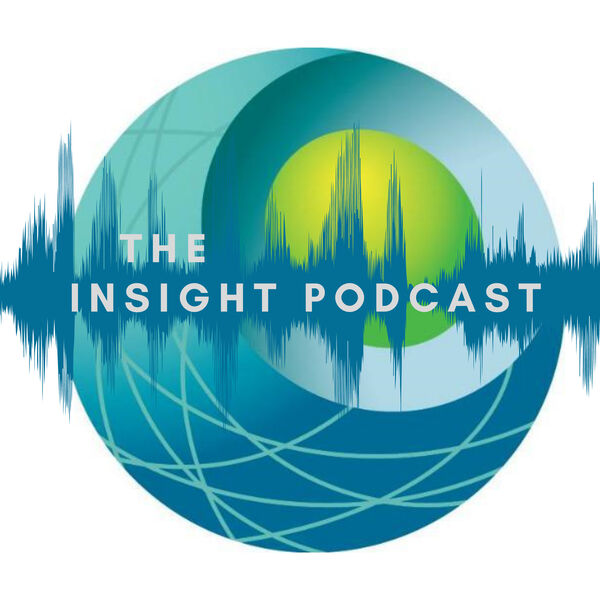 The Insight Podcast Podcast Artwork Image