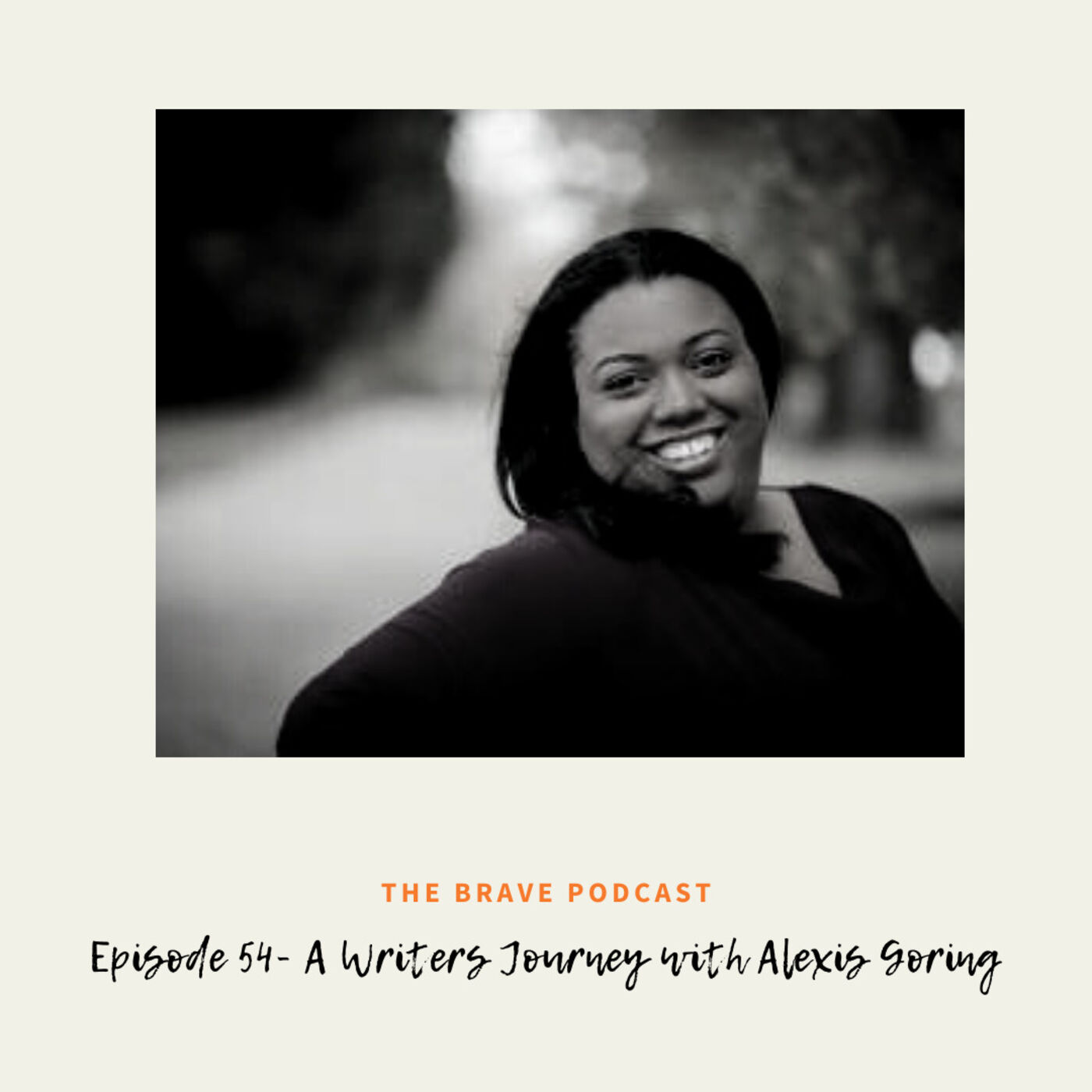 A Writers Journey with Alexis Goring