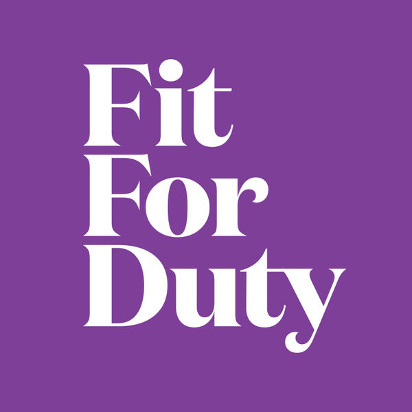 Fit For Duty Podcast Artwork Image