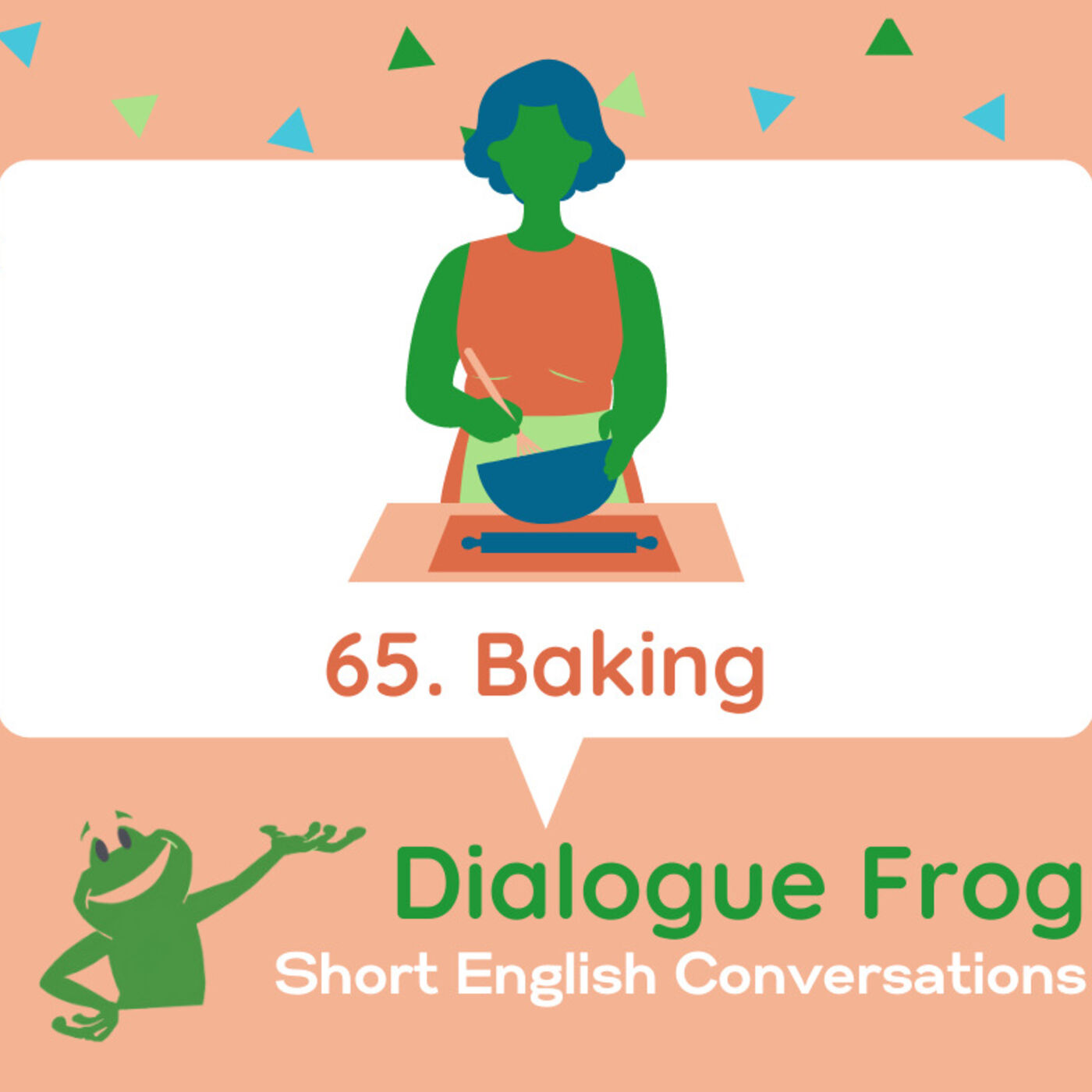 065 Baking – Short English Conversation Podcast