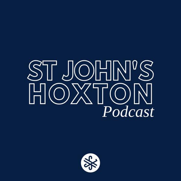 St John's Hoxton Podcast Artwork Image
