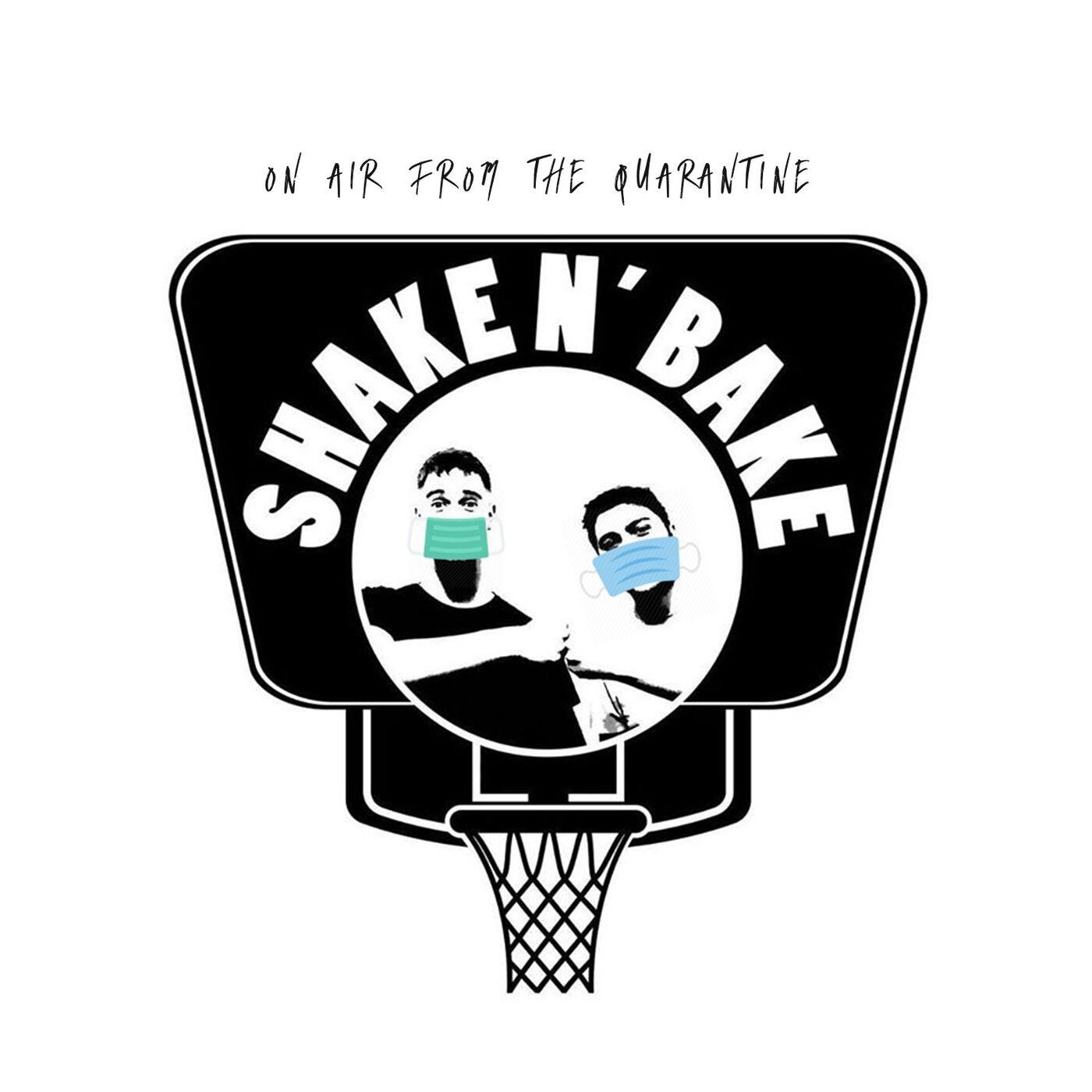 Shake n' Bake: S05E17 - ON AIR from the quarantine