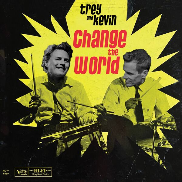 Trey and Kevin Change the World  Podcast Artwork Image