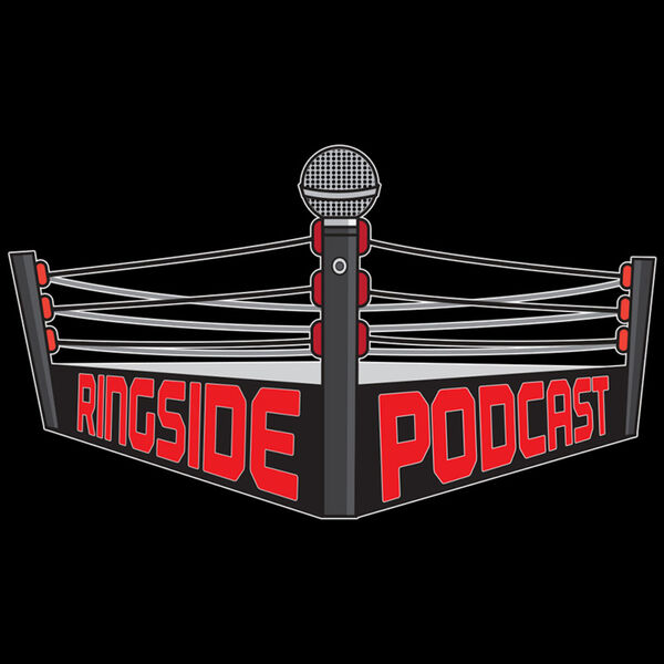 Ringside Podcast Podcast Artwork Image