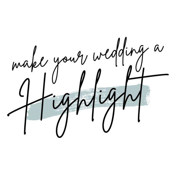 Make Your Wedding a Highlight Podcast Artwork Image