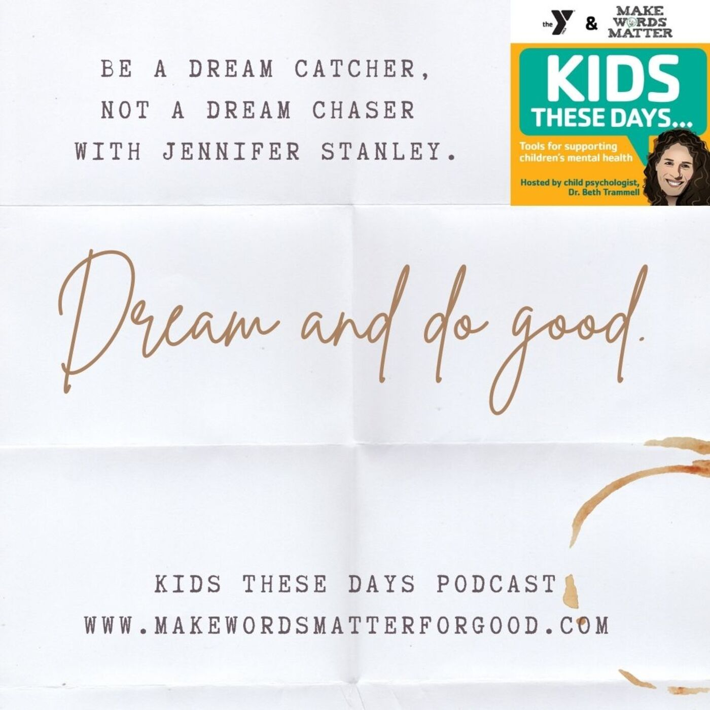 S2Ep1: Dreaming and goal setting with Jennifer Stanley