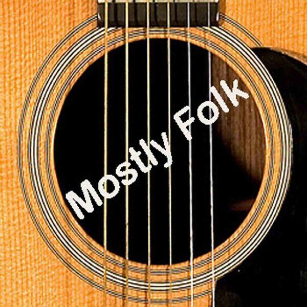 Mostly Folk Podcast Artwork Image