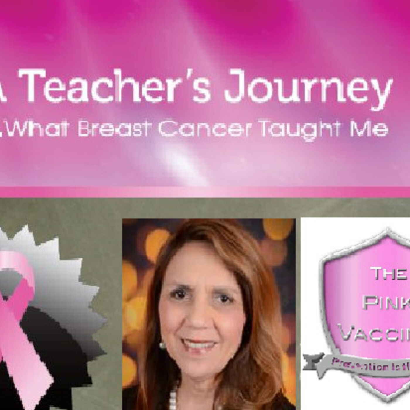 Chapter 3 of my book: A Teacher's Journey...What Breast Cancer Taught Me