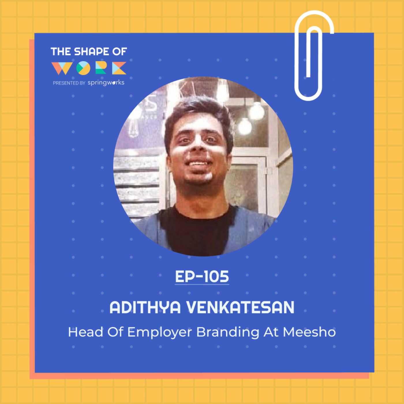 #105: Adithya Venkatesan on the employer branding playbook he used to attract top engineering talent at GO-JEK