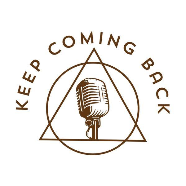 Keep Coming Back - Speaker Meetings Podcast Artwork Image