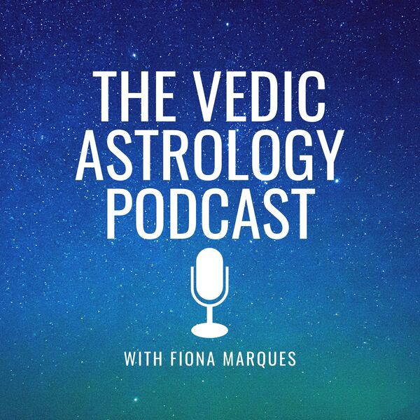 The Vedic Astrology Podcast Podcast Artwork Image