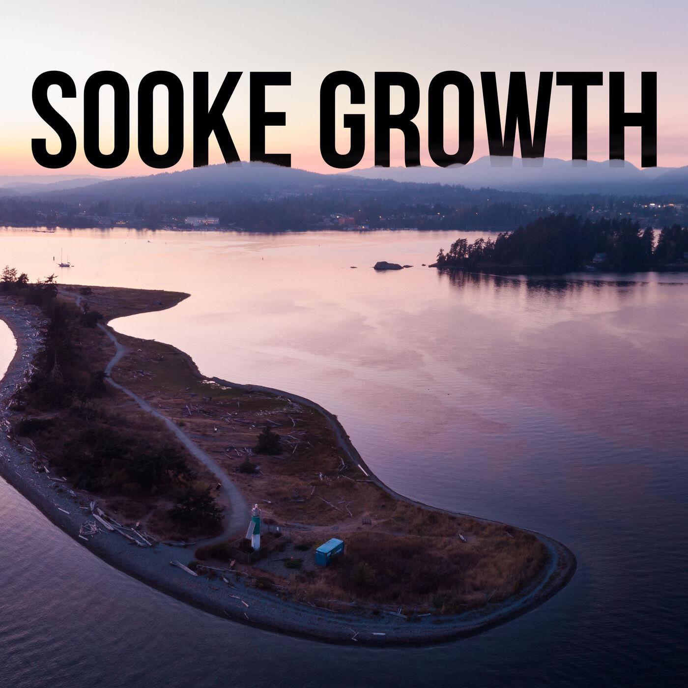 Epi. 14 - The Growth of Sooke (Daniel Baker)