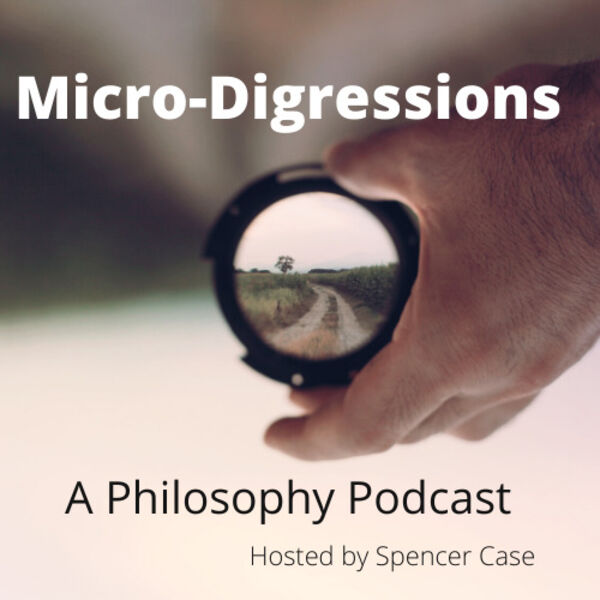 Micro-Digressions: A Philosophy Podcast Podcast Artwork Image