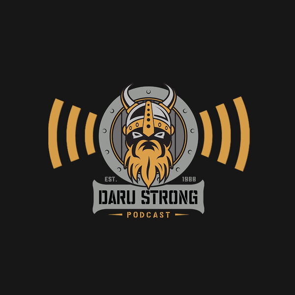 The Daru Strong Podcast Podcast Artwork Image