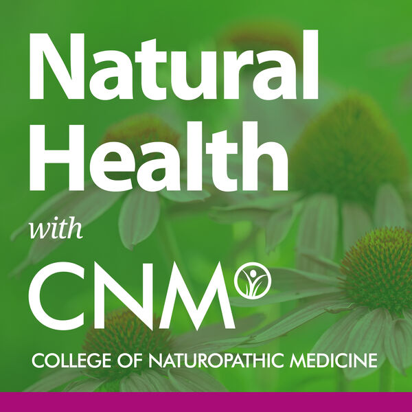 Natural Health with CNM Podcast Artwork Image