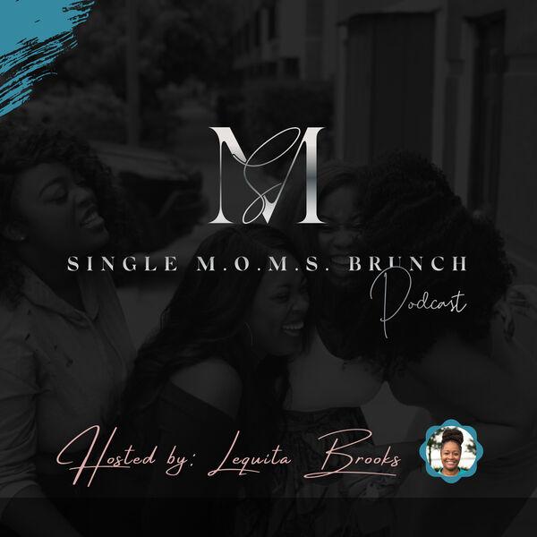 Single M.O.M.S. Brunch Podcast Artwork Image