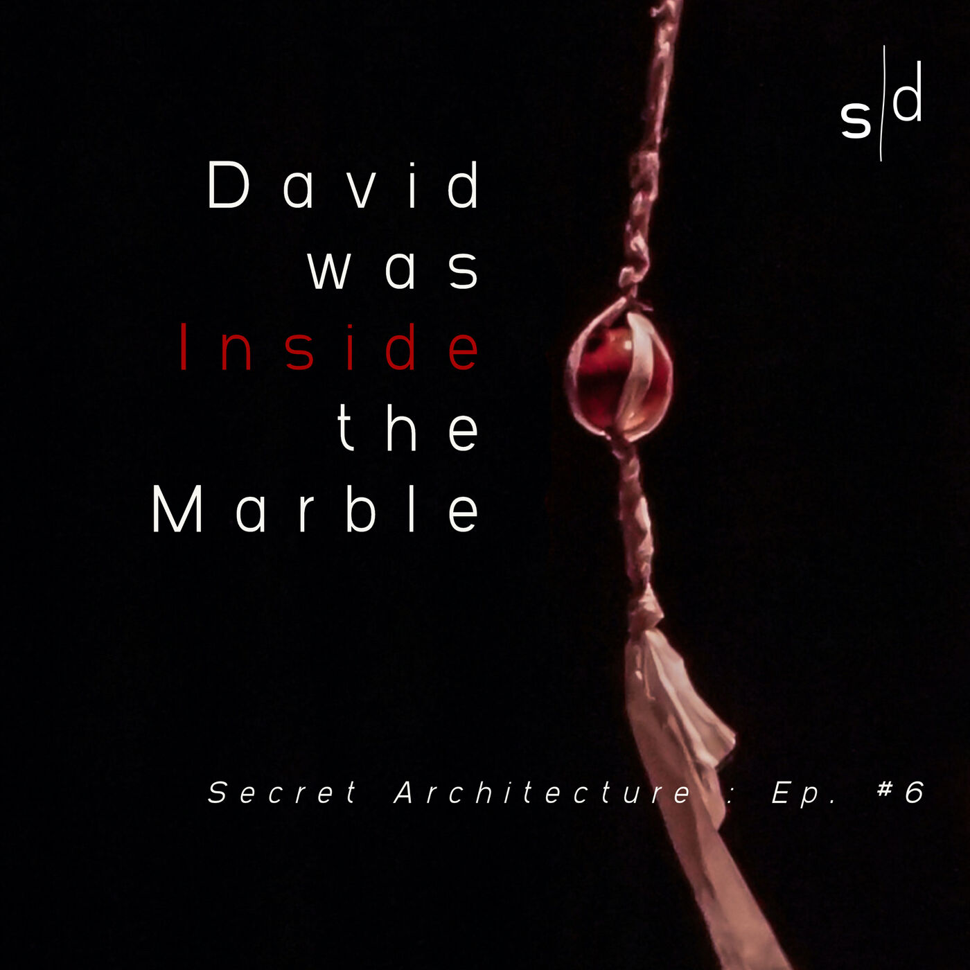 David was Inside the Marble