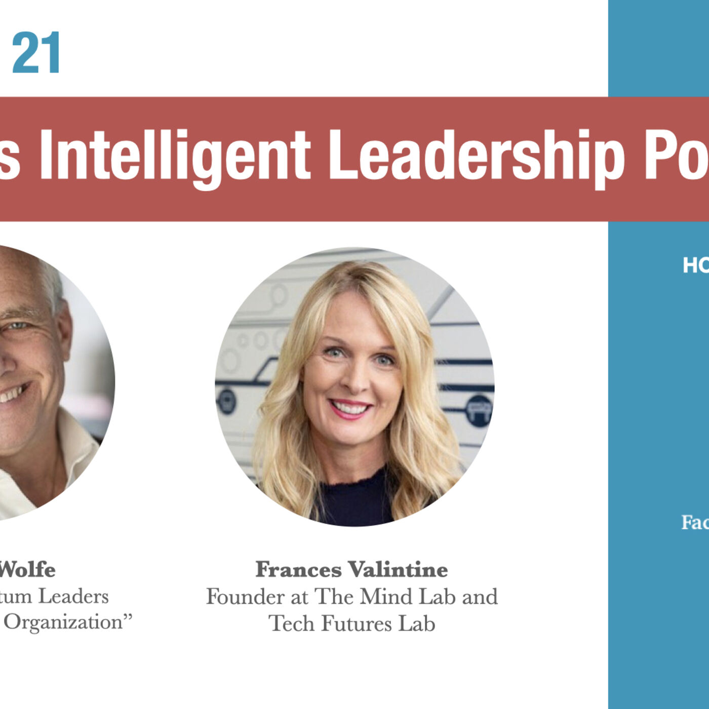 Episode 21: Empathic, Adaptive, Improvisational, Intuitive Leadership with Norman Wolfe and Francis Valintine