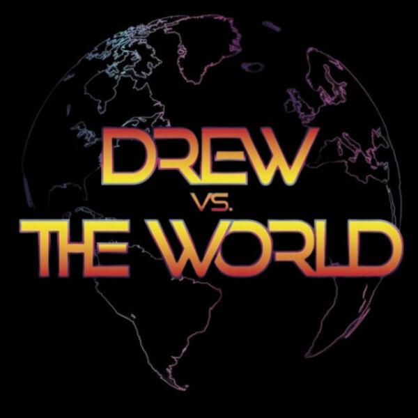 Drew Vs. The World Podcast Artwork Image