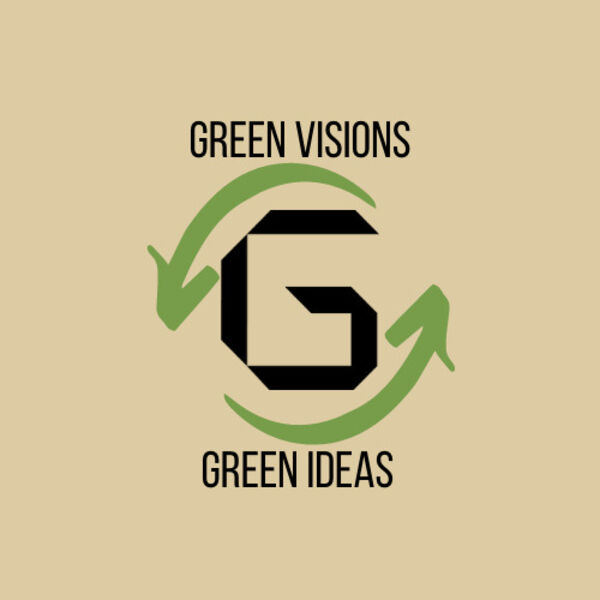 GREEN VISIONS - GREEN IDEAS Podcast Artwork Image