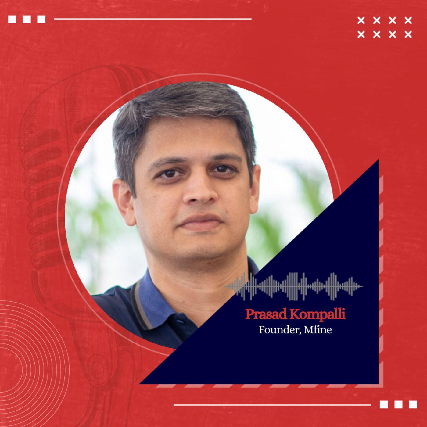 The future of Healthcare in India ft. Prasad Kompalli, Founder, Mfine