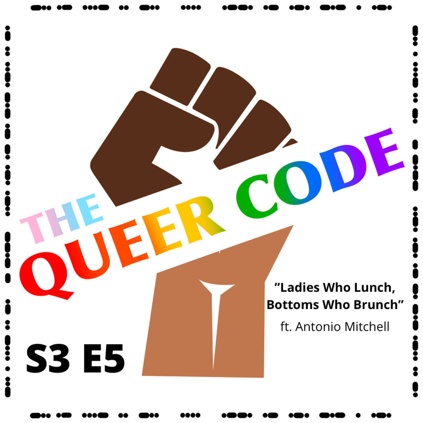 S3 E5 - Ladies Who Lunch, Bottoms Who Brunch (w/ Antonio D. Mitchell)