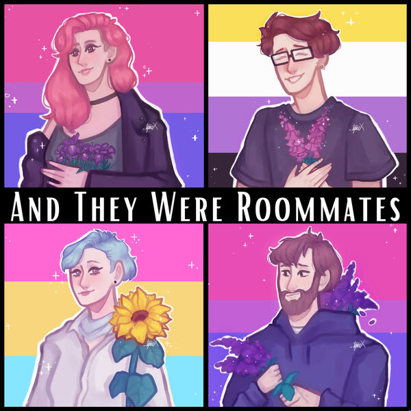 And They Were Roommates Podcast Artwork Image