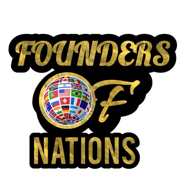 Founders of Nations Podcast Artwork Image