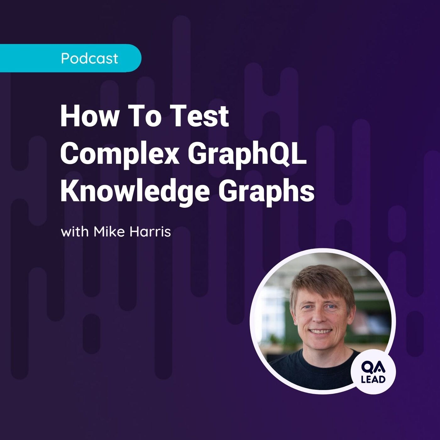 How To Test Complex GraphQL Knowledge Graphs (with Mike Harris from Geckoboard)