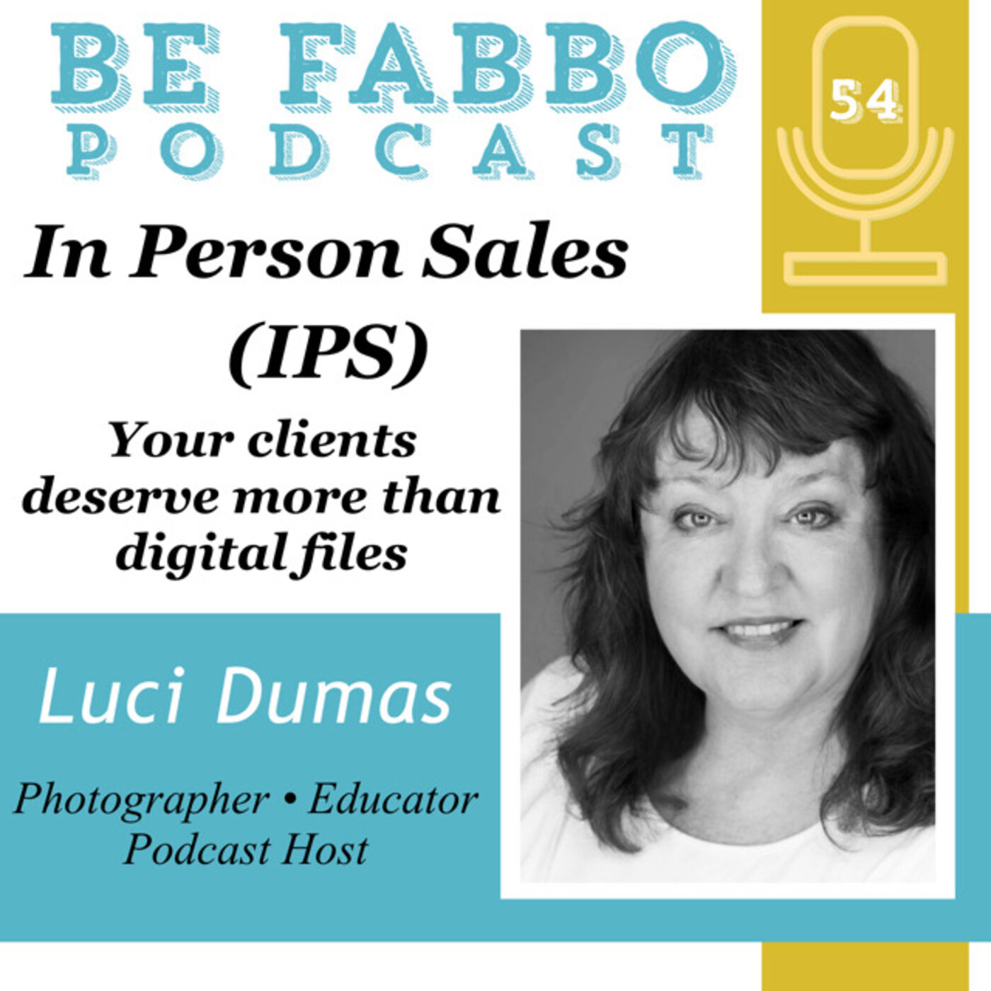 54: In Person Sales- Luci Dumas