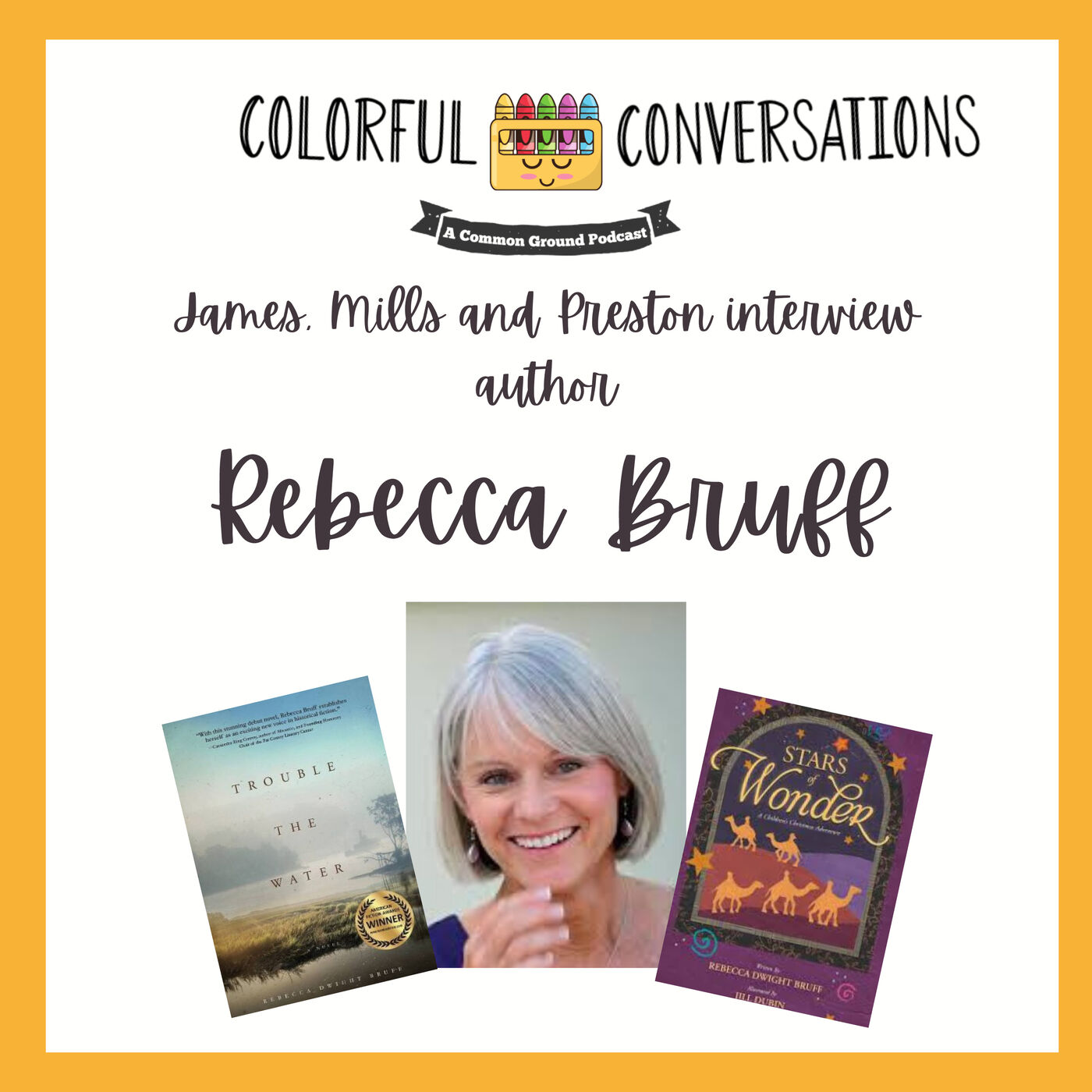 Interview with Author, Rebecca Bruff