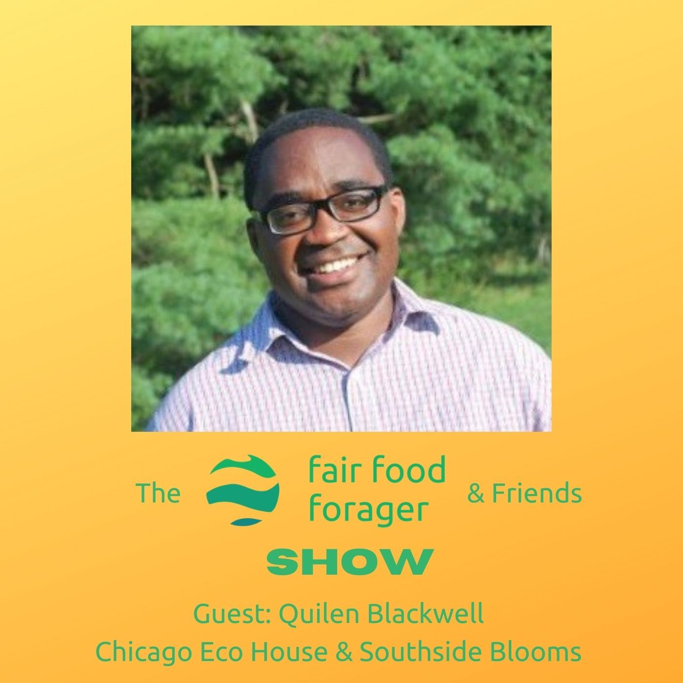 #30 Quilen Blackwell - Chicago Eco House, From sleeping in your car to transforming lives & communities