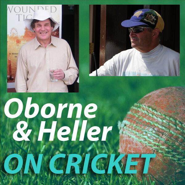 Oborne & Heller on Cricket Podcast Artwork Image