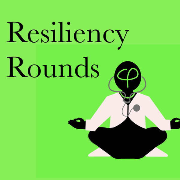 Resiliency Rounds Podcast Artwork Image