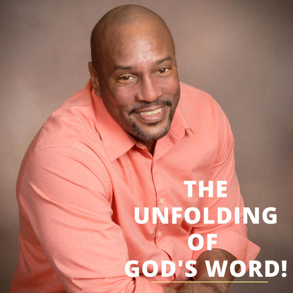 THE UNFOLDING OF GOD'S WORD Podcast Artwork Image