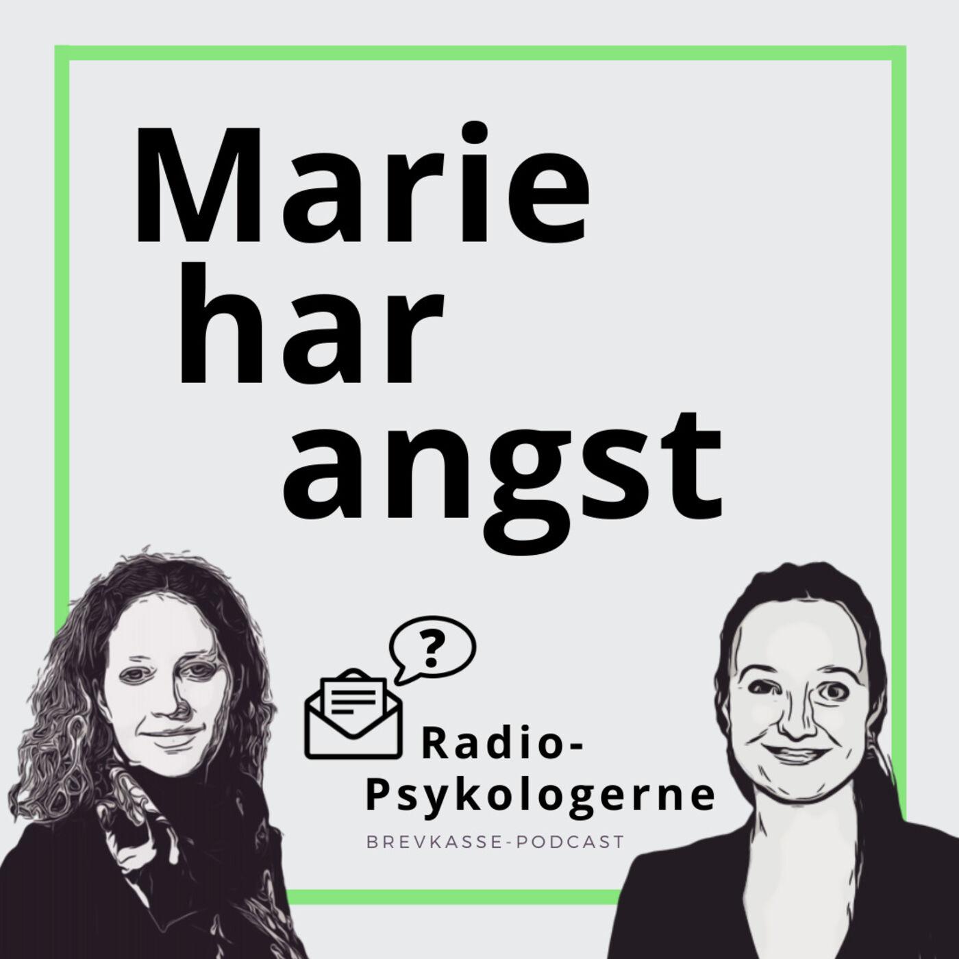 19: Marie har angst