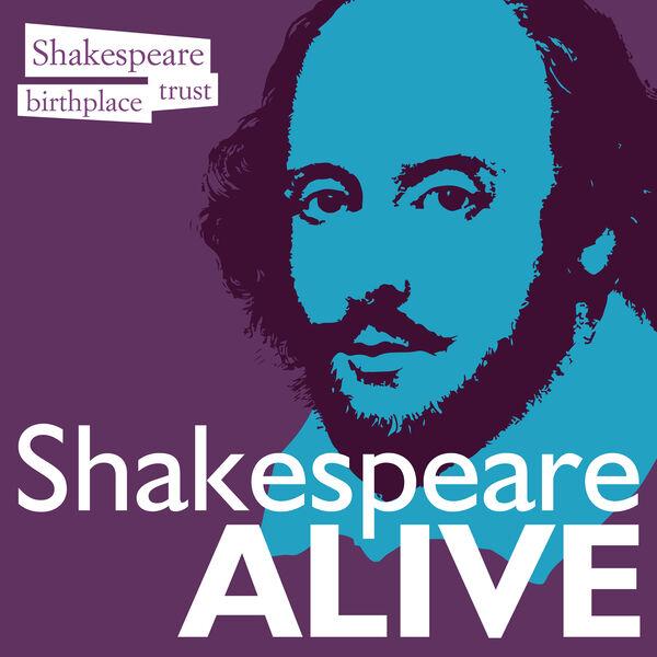 Shakespeare Alive Podcast Artwork Image