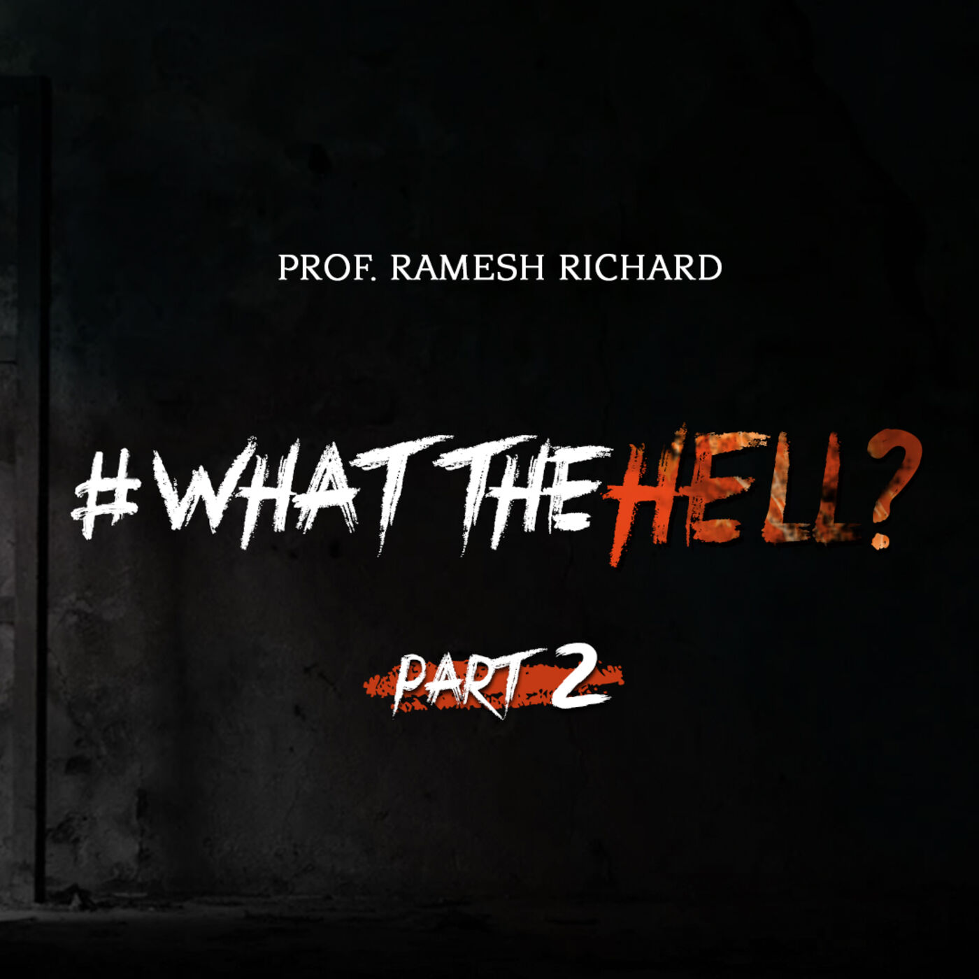 Hell: A plausible reality? 2/5