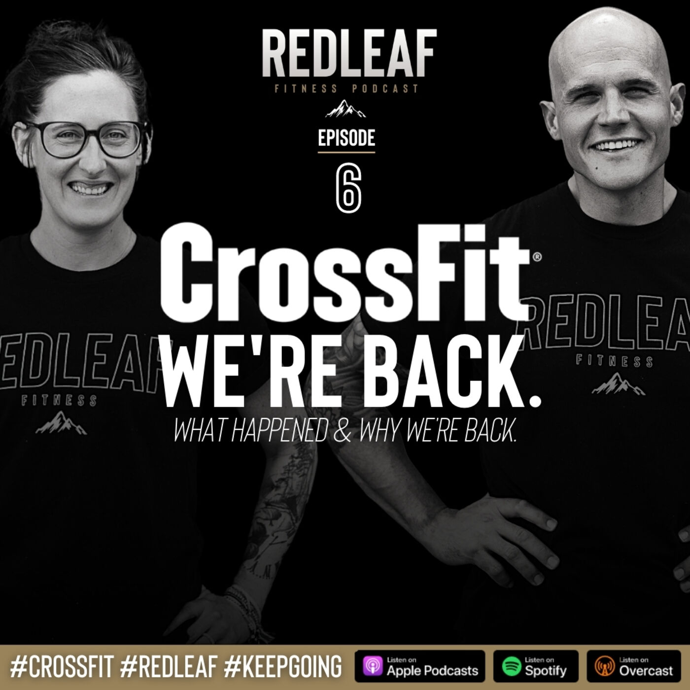 Ep.6 | CrossFit: WE'RE BACK.  (What happened and why we're back)