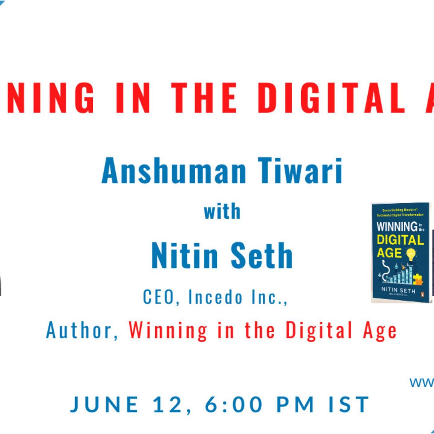 Winning in the Digital Age with Nitin Seth