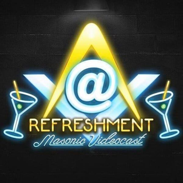 At Refreshment Masonic Video Podcast Podcast Artwork Image