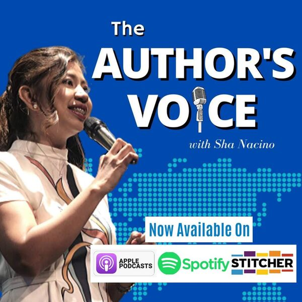 The Author's Voice with Sha Nacino Podcast Artwork Image