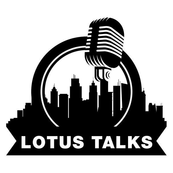 The Lotus Talks Podcast Artwork Image