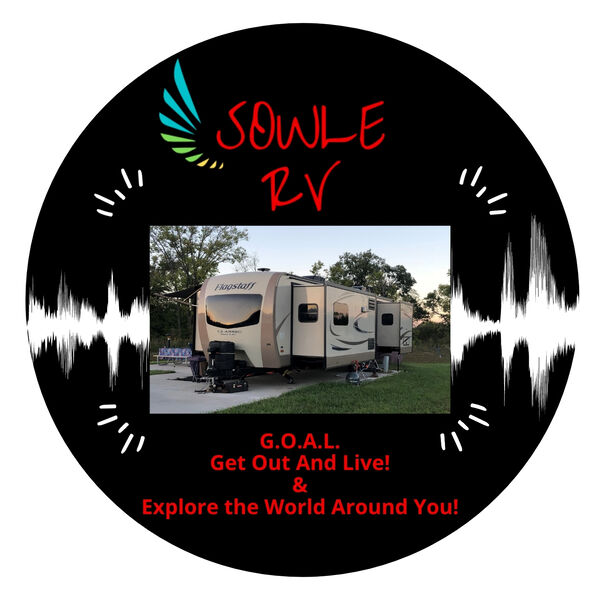 SOWLE RV PODCAST Podcast Artwork Image
