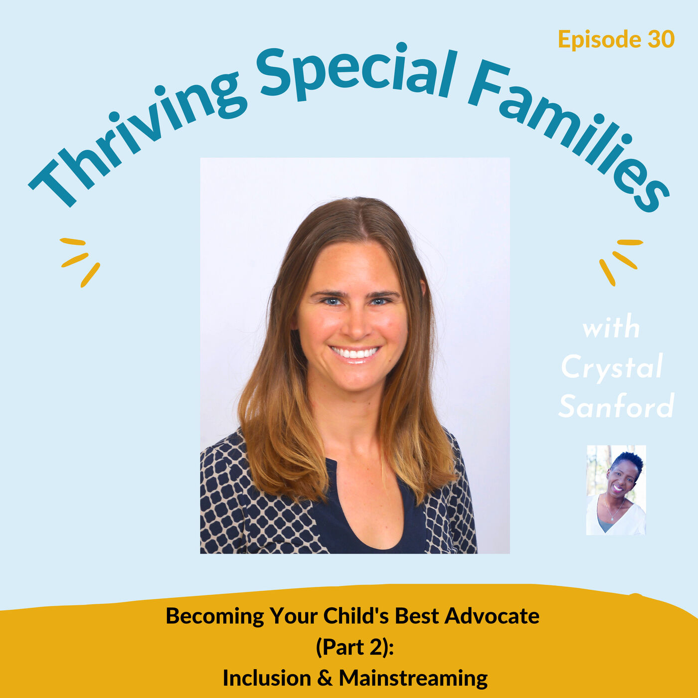 Becoming Your Child's Best Advocate (Part 2): Inclusion & Mainstreaming