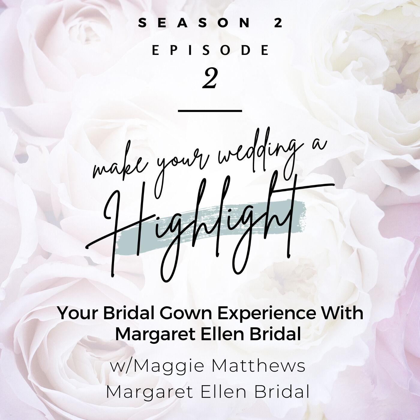 Your Bridal Gown Experience With Margaret Ellen Bridal