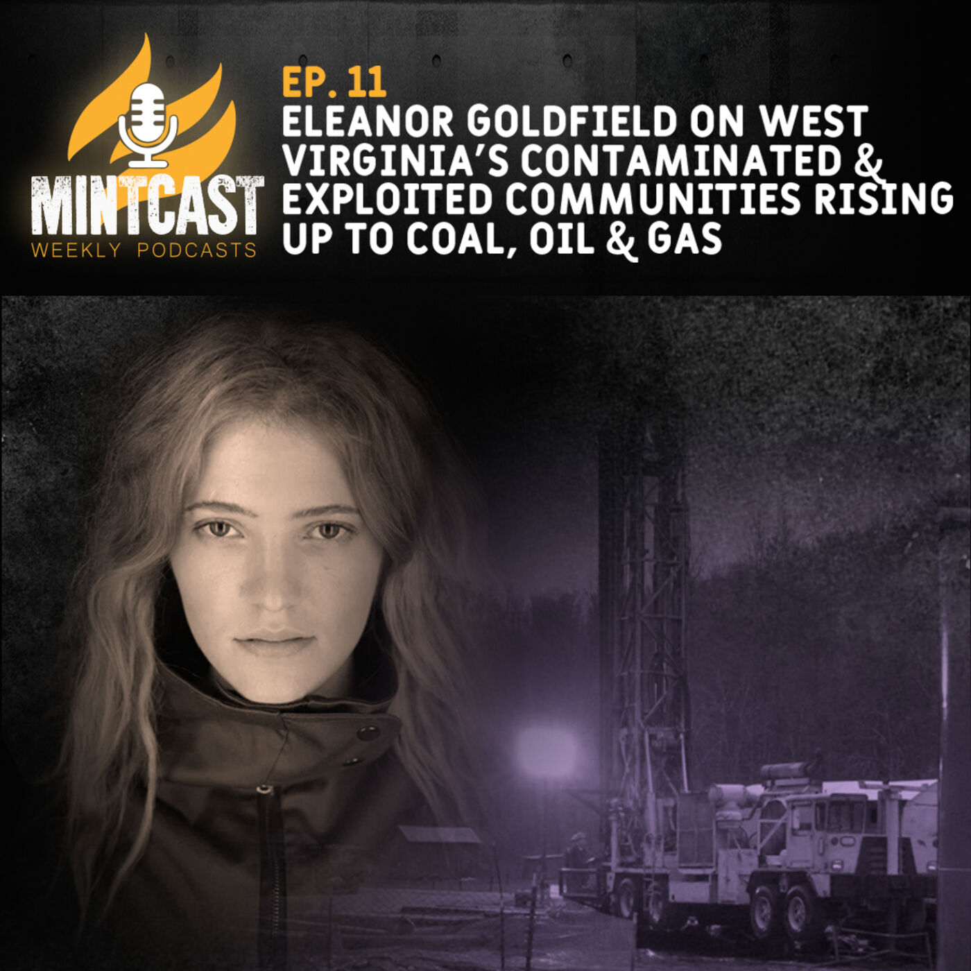 Podcast: West Virginia's Exploited Communities Stand Up to Coal, Oil & Gas Giants
