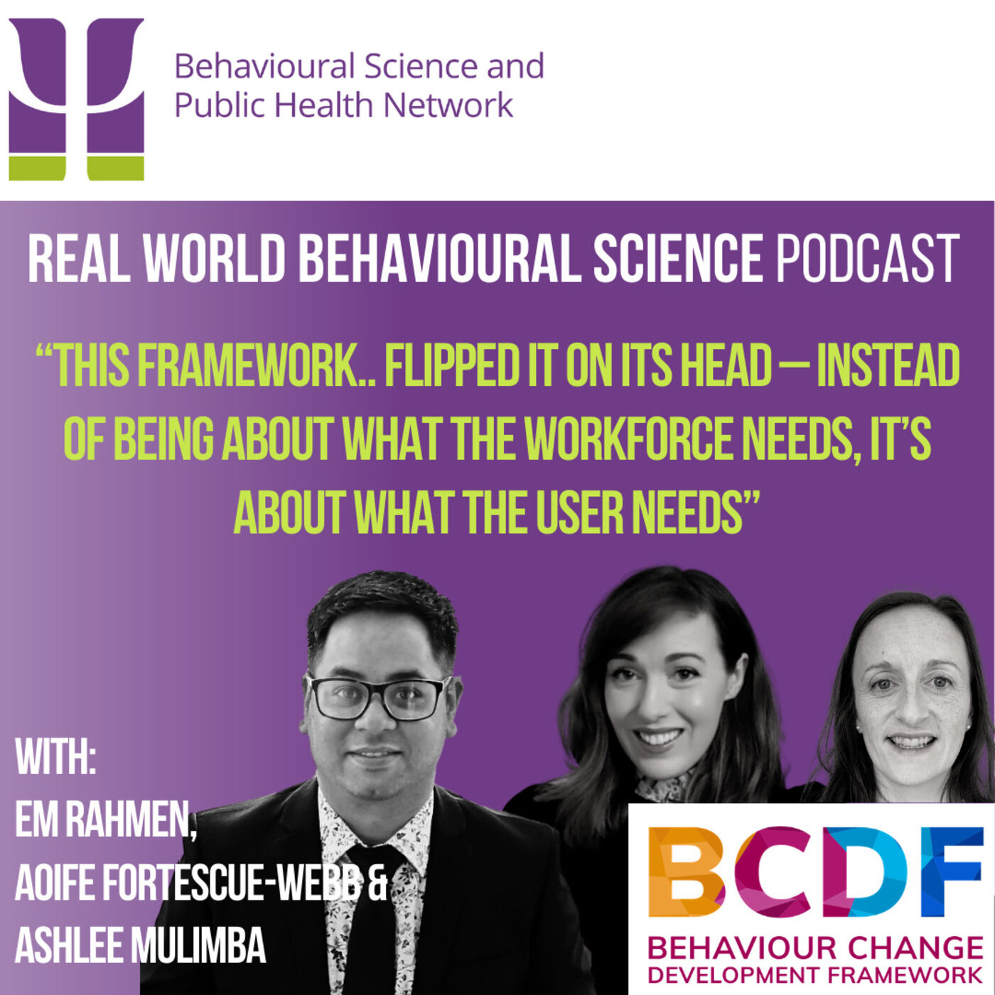 Introducing the Behaviour Change Development Framework (BCDF) - with Em Rahmen, Aoife Fortescue-Webb and Ashlee Mulimba