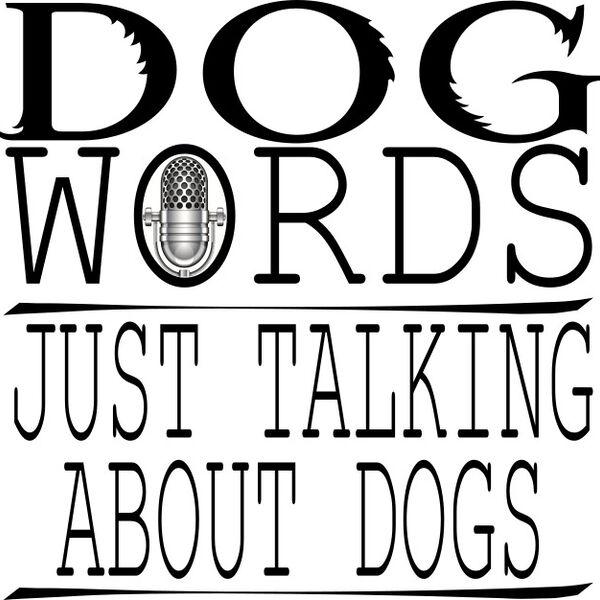 Dog Words Podcast Artwork Image