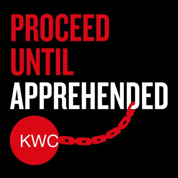Proceed Until Apprehended Podcast Artwork Image